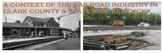 A CONTEXT OF THE RAILROAD INDUSTRY IN CLARK COUNTY AND