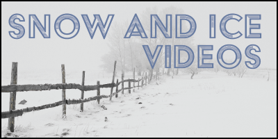 Snow and Ice Videos